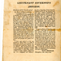 Lieutenant governor's address. : Gentlemen of the Council, and of the House of Representatives, I embrace this opportunity to manifest my acceptance of the office, to which I have been declared duly elected. ...